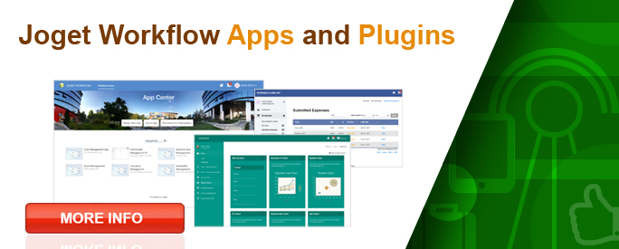 Joget Workflow Apps and Plugins. READY-MADE to satisfy immediate business needs.